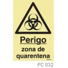 Perigo Zona de Quarentena COVID-19 PC032