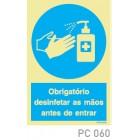Obrigatorio desinfetar mãos antes de entrar COVID-19 PC060