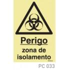 Perigo Zona de Isolamento COVID-19 PC033