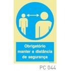 Obrigatorio manter a distancia segurança COVID-19 PC044