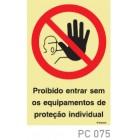 Proibido entrar sem os equipamentos de protecção individual COVID-19 PC075