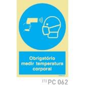 Obrigatorio medir temperatura corporal e mascara COVID-19 PC062